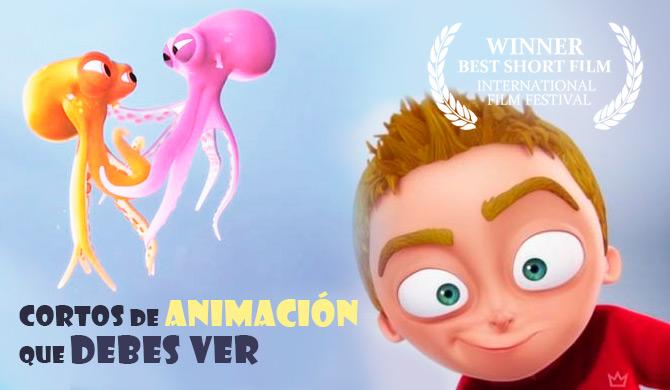 Cortos de animación que debes ver